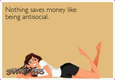 That's why my savings account is so fat :D