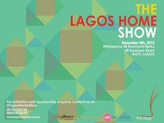 Lagos Home Show- an exhibition for home interior, garden and lifestyle at the whitespace, Lagos. read more on digest.bellafricana.com