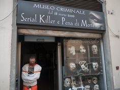 Serial killer museum in Florence, Italy. It was awesome!