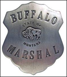 VINTAGE MONTANA LAWMAN BADGES   Item:10393259 REPLICA OLD WEST BUFFALO MONTANA MARSHAL BADGE For Sale ...