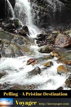 Pelling – A Pristine Destination in Sikkim: