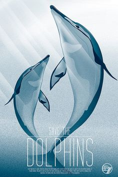 Save the Dolphins poster by Deko Marz, via Flickr
