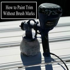 Home Improvement Project: Paint Your Home's Trim Without Brush Marks by Using a Paint Sprayer