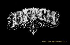 BITCH Original Art Screened Tee White-on-Black by Behennaed #bitch #vintage #carnival #typography