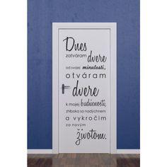 Dnes zatváram dvere (biela) - nálepka na stenu - Výpredaj | Vesele-veci.sk