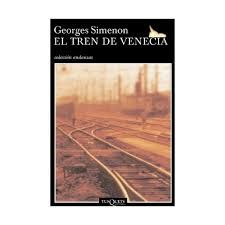 El tren de Venecia / Georges Simenon