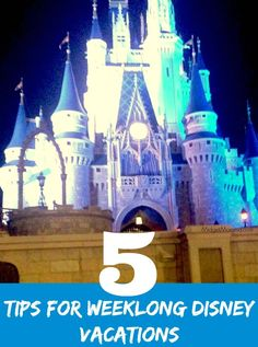 Weeklong Disney Vacations tips. These 5 tips for weeklong Disney vacations will help you have a stress free fun Disney vacation.