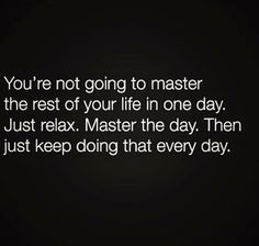 [Image] One day at a time : GetMotivated