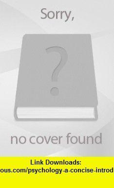 Psychology A Concise Introduction; Hidden Mind Scientific American Reader  PsychSim 5.0 (9780716771807) Richard A. Griggs, Thomas Ludwig, Scientific American , ISBN-10: 0716771802  , ISBN-13: 978-0716771807 ,  , tutorials , pdf , ebook , torrent , downloads , rapidshare , filesonic , hotfile , megaupload , fileserve