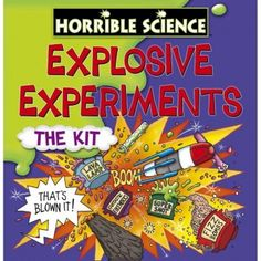 Horrible Science Explosive Experiments We did these at a birthday party - they are brilliant. Mind the rocket ( ended upnon the roof).