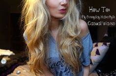 How To: My Everyday Hairstyle   Casual Waves
