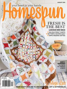 Australian Homespun magazine August 2015 issue now on sale! Available ...