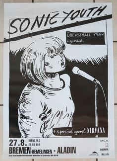 Sonic Youth with special guests Nirvana Poster, Bremen, Germany, 1991 (The Year Punk Broke tour). (945×1298)