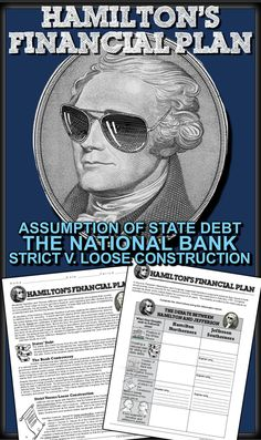 Hamilton's Financial Plan: The new nation is broke. Alexander Hamilton's new role as the Secretary of the Treasury is to organize the nation's finances and to stabilize the economy. His financial plan would be controversial Teaching American History, Teaching History, Social Studies Classroom, Teaching Social Studies, Alexander Hamilton, Thomas Jefferson, Effective Classroom Management, History Lesson Plans, Finance