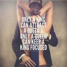 King and Queen relationships are total And, if this describes you & your boo, then here're some king and queen quotes to celebrate your love My King Quotes, Sex Quotes, True Quotes, Qoutes, Sexy Love Quotes, Romantic Love Quotes, Love Quotes For Him, Power Couple Quotes, Power Couples