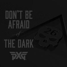 DARKNESS is coming 11.24.17 #PXG #BlackFriday