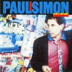 """Hearts And Bones"" by Paul Simon"