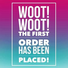 Thank yous and announcements of orders being placed