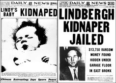 Charles Lindbergh Kidnapping | Charles Lindbergh's son kidnapped on March 1, 1932.