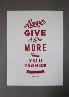 always give more