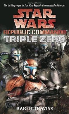Triple Zero (Star Wars: Republic Commando, Book 2) Karen Traviss  The book that turned me into an anti social monster during a Thanksgiving vaca. HAD to finish it in session.