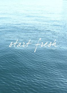 start fresh // #pbquotes