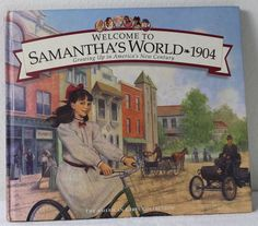 Book -The American Girl Collection - Welcome to Samantha's World -1904- in Dolls & Bears, Dolls, By Brand, Company, Character | eBay