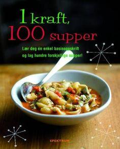 1 kraft, 100 supper (Innbundet)