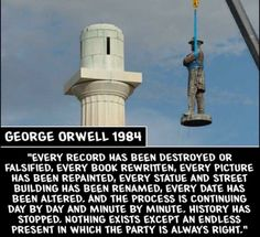 "WAKE UP, AMERICA! FROM George Orwell's ""Every record has been destroyed or falsified, every book has been rewritten, every picture has been repainted, every statue an And So It Begins, Out Of Touch, Our Country, Truth Hurts, Deep, Socialism, Thought Provoking, The Book, American History"
