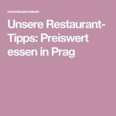 Unsere Restaurant- Tipps: Preiswert essen in Prag