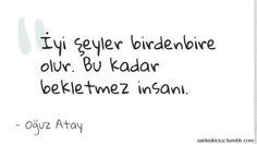 Oğuz Atay Like Quotes, Poems, Math Equations, Poetry, Poem