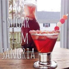 SUGAR PLUM SANGRIA!!! the best holiday cocktail.  warm and cozy flavors and so refreshing.  keeper!