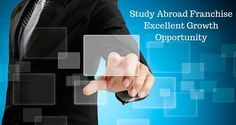 Study Abroad Franchise: Advantages, Experiences and Strategy & Feasibility!!