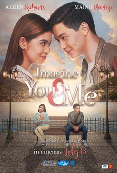 Imagine you and me film. Imagine you and me stars alden richards and maine mendoza secretly visited. Romantic comedy film directed by mike tuviera, which. Streaming Movies, Hd Movies, Movie Tv, Films, Pinoy Movies, Maine Mendoza, Alden Richards, Film 2017, Be With You Movie