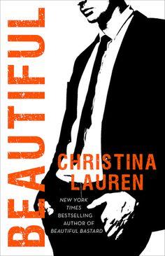 Beautiful   Christina Lauren   Beautiful BAstard #5   Oct 4   https://www.goodreads.com/book/show/29368164-beautiful  #romance #contemp