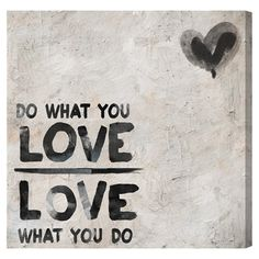 Do What You Love Canvas Print, Oliver Gal at Joss & Main