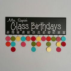 Class Birthdays Calendar, Teacher, Classroom Birthdays, Birthday Board
