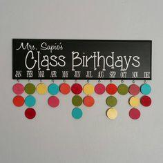 Class Birthdays Calendar, Teacher, Classroom Birthdays, Birthday Board