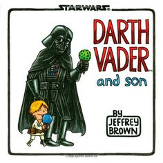 Darth Vader and son, por Jeffrey Brown #starwars #darthvader