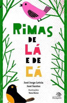 RIMAS DE LA E DE CA Através de poemas rimados, os dois autores, um brasileiro, o…