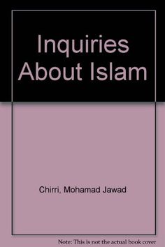 Inquiries About Islam by Mohamad Jawad Chirri http://www.amazon.com/dp/0818702761/ref=cm_sw_r_pi_dp_imK8ub0QYW73G