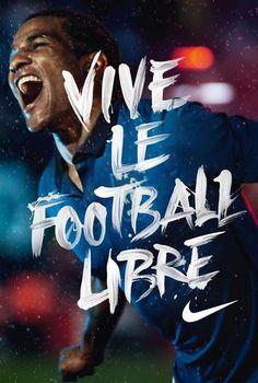 Vive le Football libre — Nike