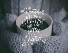 Coffee is so delightful