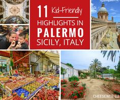 Adi shares 11 family travel highlights of Palermo, Sicily, Italy's vibrant capital city.