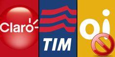 Anatel vai suspender vendas de TIM, Oi e Claro... MUITO BOM!!!  Estava na hora. Apenas a Vivo tem boa cobertura...