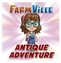 Complete Farmville 2 - Antique Adventure Quest