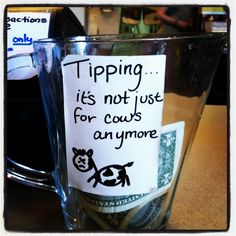 Funny tip jar at the local tea house!