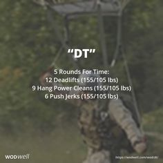 """DT"" WOD - 5 Rounds For Time: 12 Deadlifts (155/105 lbs)"