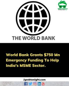 World Bank on Wednesday said that it be granting $750 million as a loan to India for emergency aid to help strengthen the micro small and medium enterprises (MSMEs) the backbone of the country's economy to fight the impact of COVID-19 on their businesses. The Bank said in a statement that this financial aid will ensure liquidity to around 1.5 mn small businesses. . . . follow us for more such updates @geek_tonight . . . #geektonight #worldbank #economy #backbone #msme #enterprises #business… Small Businesses, Wednesday, Geek, India, Medium, World, Instagram, Goa India, Small Business Resources