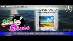 Italian Party - Tonight Where Is The Love (Italian Extended Mix) Italo D...
